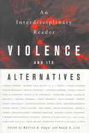 Violence and Its Alternatives