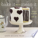Bake It Like You Mean It