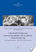 Individuelle Förderung: Lernschwierigkeiten als schulische Herausforderung