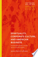 Spirituality  Corporate Culture  and American Business