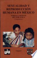 Sexualidad y reproducción humana en México