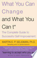 What You Can Change And What You Can T