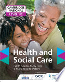 Cambridge National Level 1 2 Health and Social Care