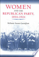 Women and the Republican Party  1854 1924