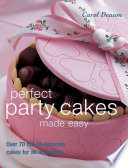 Perfect Party Cakes Made Easy