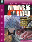 Crash Course Windows 95 and NT 4 0 for the Busy Person on the Job