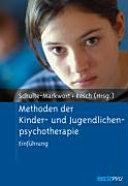 Methoden der Kinder- und Jugendlichenpsychotherapie
