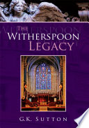 The Witherspoon Legacy : at st. catherines episcopal church,...