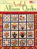 Artful Album Quilts