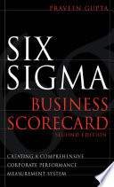 Six Sigma Business Scorecard  Chapter 3   Need for the Six Sigma Business Scorecard