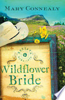 The Wildflower Bride by Mary Connealy