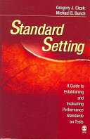 Standard Setting : standards on tests, authors gregory...