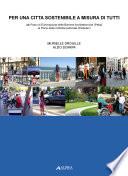 Per una citt   sostenibile a misura di tutti  Dal piano di eliminazione delle barriere architettoniche  Peba  al piano della mobilit   pedonale  Pediplan