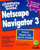 The Complete Idiot s Guide to Netscape 3
