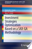Investment Strategies Optimization Based On A Sax Ga Methodology