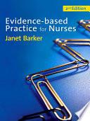 Evidence Based Practice for Nurses