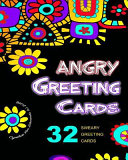 The Adult Coloring Book of Angry Swear Word Greeting Cards