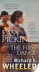 Easy Pickings And The First Dance