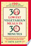 30 Low Fat Vegetarian Meals In 30 Minutes