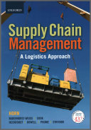 Introduction to Supply Chain Management   a Logistics Approach
