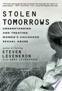 Stolen Tomorrows  Understanding and Treating Women s Childhood Sexual Abuse