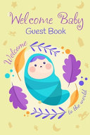 Welcome To The World Baby Guest Book