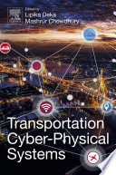 Transportation Cyber Physical Systems