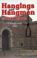 Hangings and Hangmen at Usk Prison
