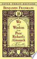Wit and Wisdom from Poor Richard s Almanack