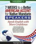 7 Weeks to a Better American Accent for Native Mandarin Speakers