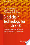 Blockchain Technology For Industry 4 0