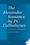 The Alexander Romance by Ps.-Callisthenes