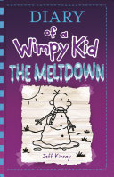 The Meltdown : snow shuts down greg heffley's middle school,...