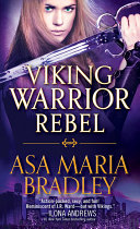 Viking Warrior Rebel : -ilona andrews, new york times bestselling author...