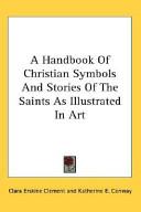 A Handbook of Christian Symbols and Stor