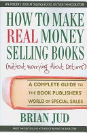 How to Make Real Money Selling Books  without Worrying about Returns
