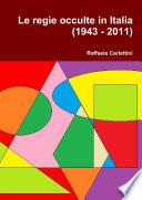 Le reg  e occulte in Italia  1943   2011