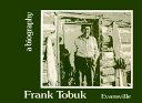 Frank Tobuk, Evansville