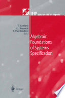 Algebraic Foundations of Systems Specification