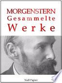 Christian Morgenstern Gesammelte Werke