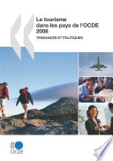 Le tourisme dans les pays de l'OCDE 2008 Tendances et politiques