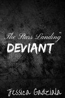The Stars Landing Deviant