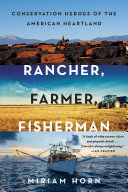 download ebook rancher, farmer, fisherman: conservation heroes of the american heartland pdf epub