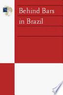 Behind Bars in Brazil