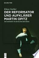 Der Reformator und Aufklärer Martin Opitz (1597–1639)