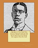 The Sport of the Gods This Novel Historical Work by Paul Laurence Dunbar Chronicles the Life of Black American Family Who Migrates from the Rural