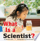 What Is A Scientist