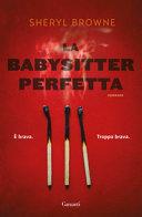 La babysitter perfetta : [romanzo]