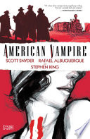American Vampire Vol. 1 : and one written by legendary horror writer...