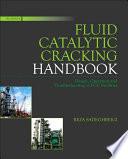Fluid Catalytic Cracking Handbook book